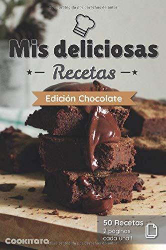 Mis deliciosas Recetas - Edición Chocolate: Libro de...